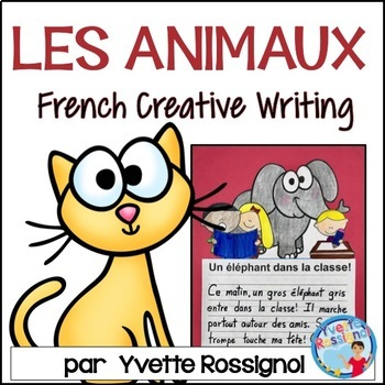 Écriture sans préparation (French Writing prompts) Les animaux