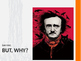 Edgar Allan Poe:  The Life, Times, and Great Love of Virgi