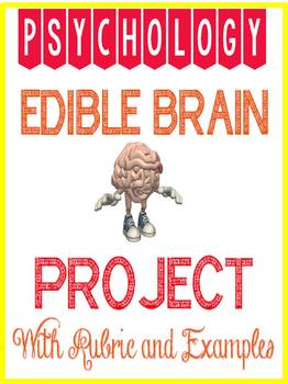 Edible Brain Project Rubric for Psychology or Science with