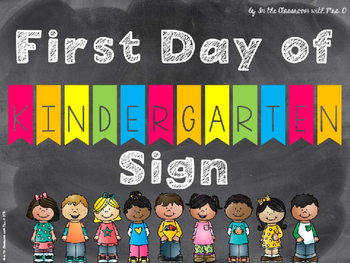 Editable 1st Day of Kindergarten Sign