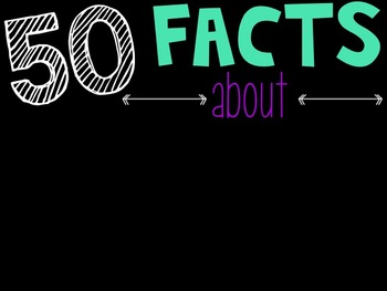 Editable 50 Random Facts about YOU for Back to School