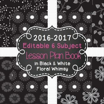 Editable 6 Subject Lesson Plan Book {2016-2017} in Black &
