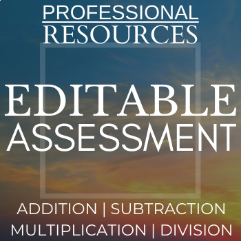 Editable Addition Subtraction Multiplication Division Assessment