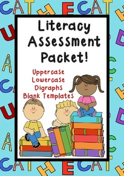 Literacy Assessments: Alphabet and Digraph {ch th qu ph sh