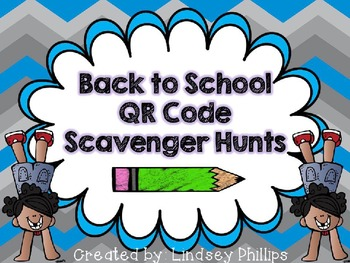 Editable Back to School QR Scavenger Hunts
