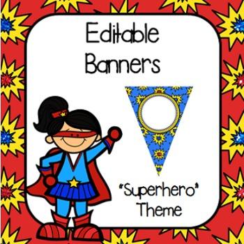 "Editable Banners- ""Superhero"" Theme"
