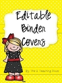 Editable Binder Covers! By The 2 Teaching Divas