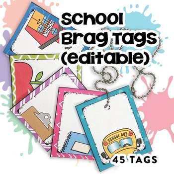 Brag Tags Editable with School Images (45 templates)