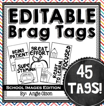 Brag Tags Editable with School Images-black & white (45 te