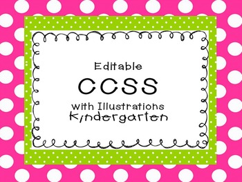 "Editable CCSS ""I Can"" statements with illustrations Kindergarten"