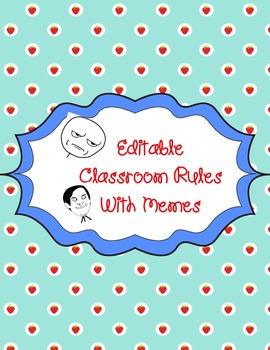 Editable Class Rules with Memes