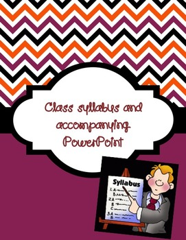 Editable Class syllabus and accompanying Powerpoint