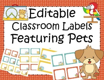 Editable Classroom Labels Pet Theme