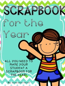 Editable: Classroom Scrapbook for the Entire Year
