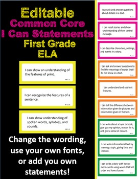 Editable Common Core I Can Statements ELA First Grade