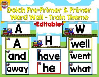 Editable Dolch Pre-Primer & Primer Word Wall-Train Theme