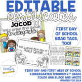 Editable First Day of School Certificate {2016}
