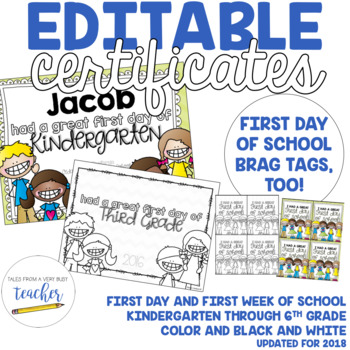 Editable First Day/Week of School Certificate {2016}
