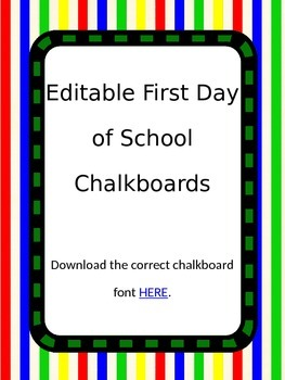 Editable First Day of School Chalkboard