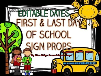 Editable First and Last Day Of School Sign Photo Prop