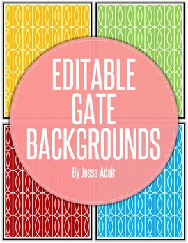 Editable Gate Backgrounds