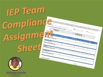 Editable: IEP Team Compliance Assignment Sheet