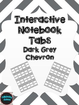 Editable Interactive Notebook Tabs --  Dark Grey Chevron