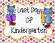 Editable Kindergarten Graduation/Celebration Printables