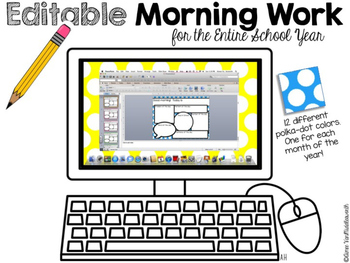 Editable Morning Work for the Entire School Year