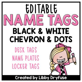 Editable Name Tags {Black & White Chevron and Polka Dots}