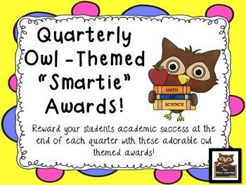 Editable Owl Themed Quarterly Smarties Award Certificates!