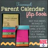 Editable Parent Calendar Flipbook { Triannual }