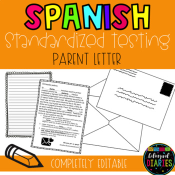 Editable Parent Letter for Standardized Testing (Spanish)