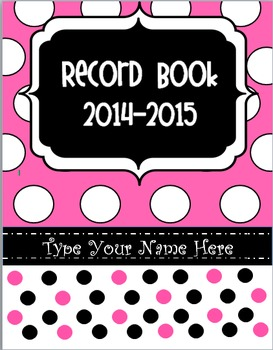 Editable Pink Polka Dot Record Book / Teacher Binder