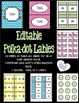 Editable Polka Dot Labels -: 7 Designs / 4 Color