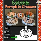 Fall Activities:  Editable Pumpkin Crowns / Headbands