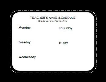 Editable Schedule & Teacher is Out Door Signs