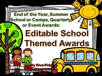 Editable School Themed Awards: End Of The Year, Event, or