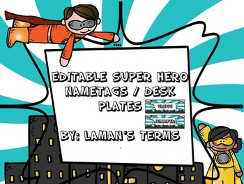 Editable Super Hero Desk Tags/ Nametags