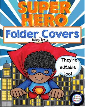 Binder and Folder Covers - Super Hero Theme Editable