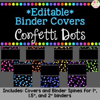 *Editable* Teacher Binder Cover & Spines - Confetti Dots