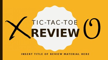 Editable Tic Tac Toe Review Game (PowerPoint 2016)