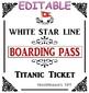 Editable Titanic Passenger Tickets!