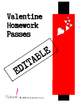 Editable Valentine's Day Homework Pass