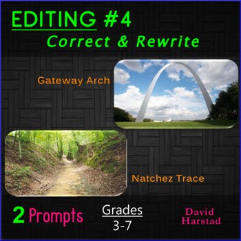 Editing #4: Gateway Arch & Natchez Trace Printable Prompts