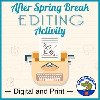 After Spring Break Editing Activity