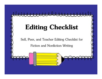 Editing Checklist for Self-Editing, Peer-Editing, and Teac