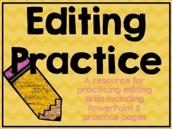 Editing Practice: Practice Pages & PowerPoint
