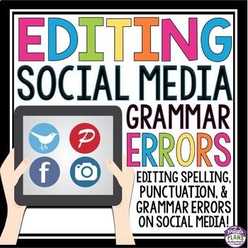 GRAMMAR: EDITING SOCIAL MEDIA