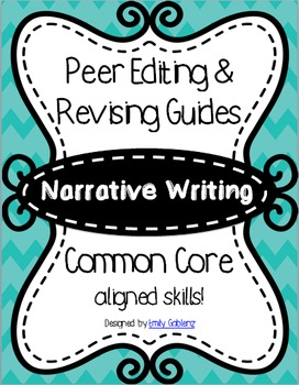 Editing and Revising Rubrics and Lesson Plans - Narrative Writing